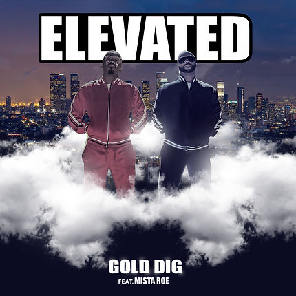 Elevated by Gold Dig and Mista Roe FRONT