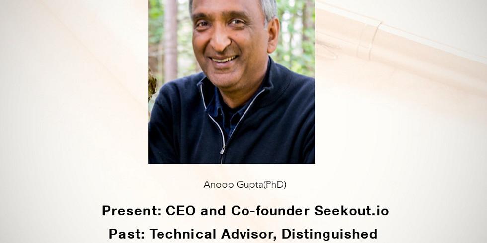 Fireside chat w/Anoop Gupta