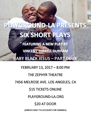 PlayGround-LA - Baby Black Jesus - Part Deux