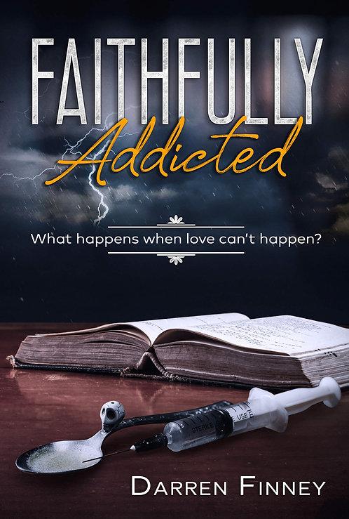 Faithfully Addicted