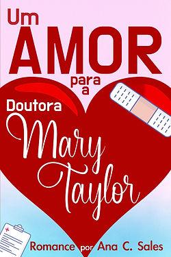 Um Amor Para a Doutora Mary Taylor