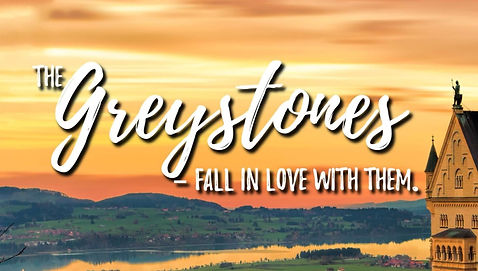 The Greystones - Fall in love with them.