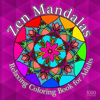 Zen Mandalas - Relaxing Coloring Book