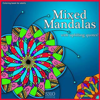Mixed Mandalas with Quotes