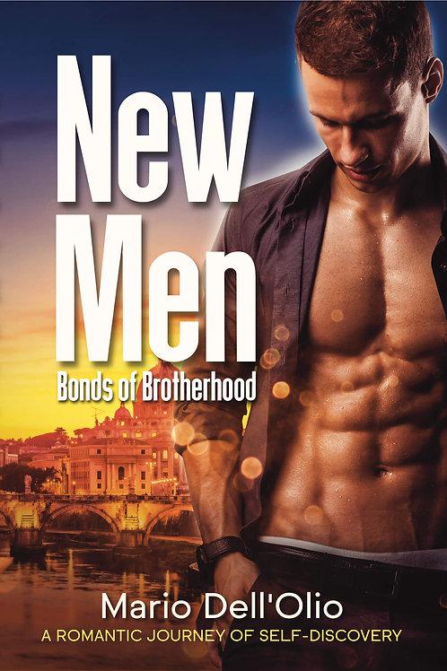 New Men: Bonds of Brotherhood (Paperback)