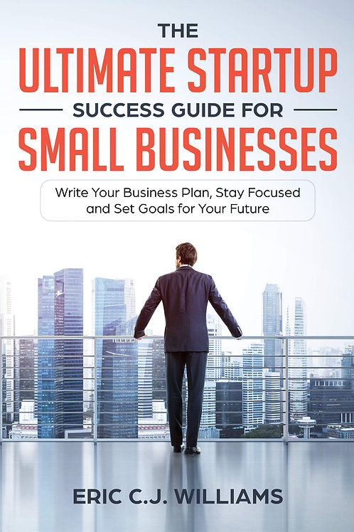 The Ultimate Startup Success Guide for Small Business (PDF)