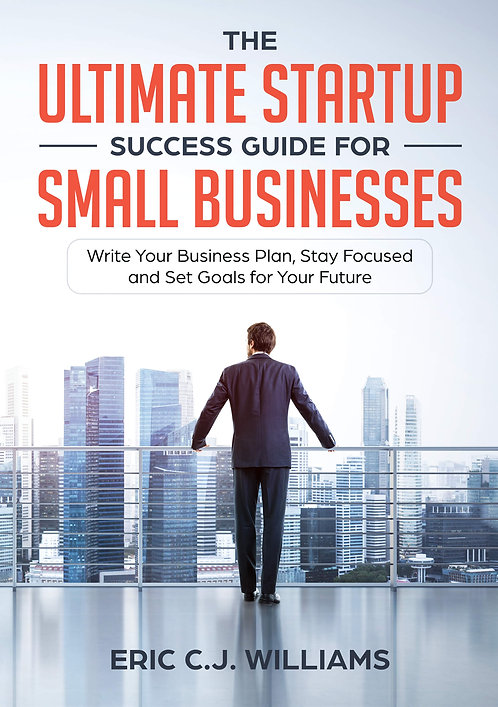 The Ultimate Startup Success Guide for Small Businesses (ebook)