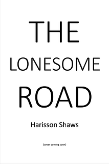 The Lonesome Road (2022)