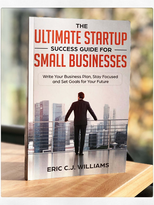 The Ultimate Startup Success Guide For Small Businesses (paperback)