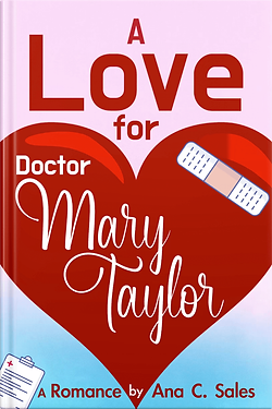 A Love for Doctor Mary Taylor