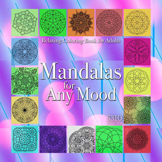 Mandalas for Any Mood