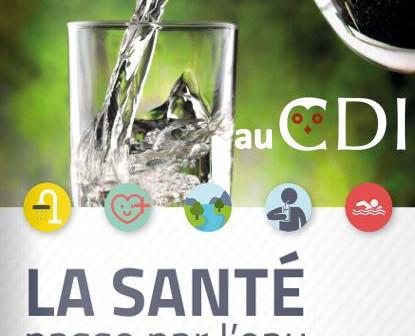 """Expo CDI """"La santé passe par l'eau"""""""