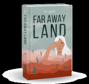 FAR AWAY LAND