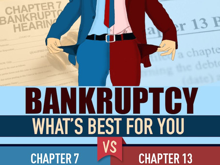Chapter 7 or Chapter 13 Bankruptcy: Whats best for you?