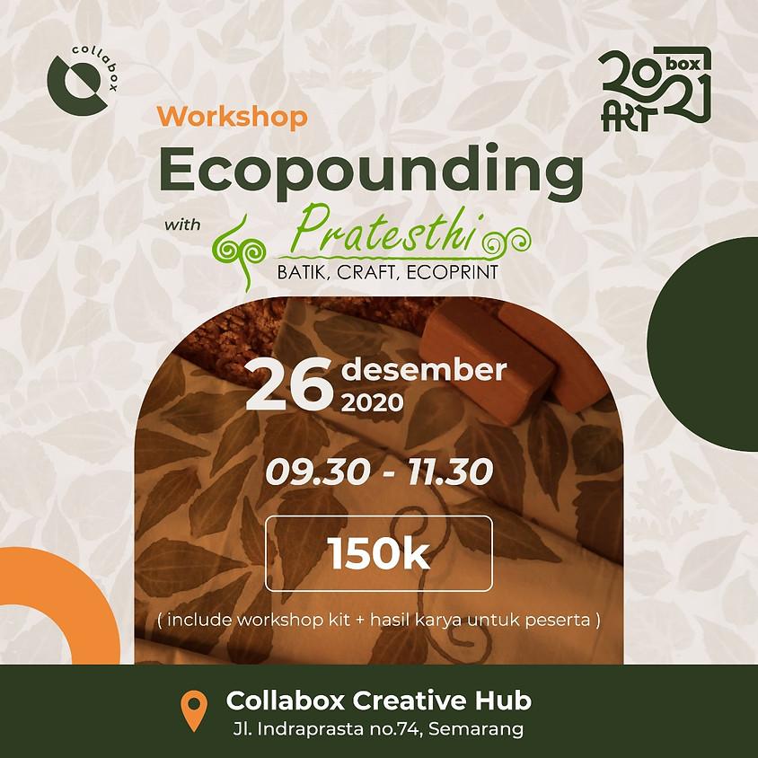Workshop Ecopounding with Pratesthi Batik, Craft, Ecoprint