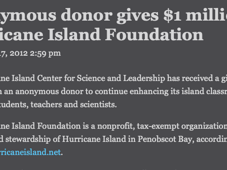 Hurricane Island Foundation receives  $1 Million gift.
