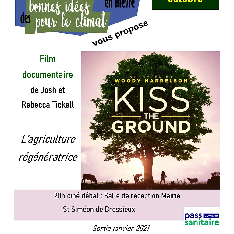 """Projection film documentaire """"Kiss the ground"""""""