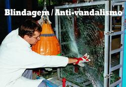 Blindagem / Anti-vandalismo