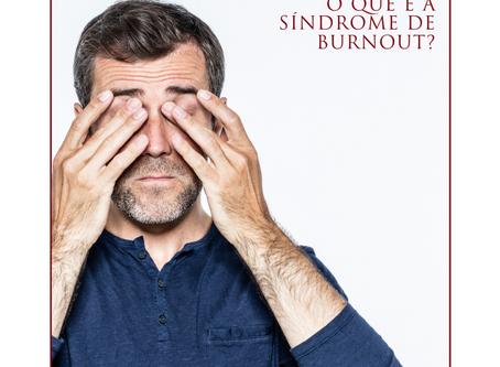 O que é a síndrome de Burnout?