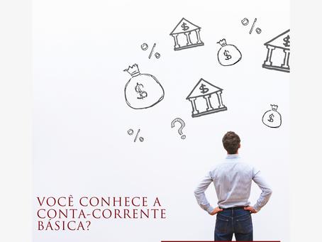 Você conhece a Conta-corrente básica?