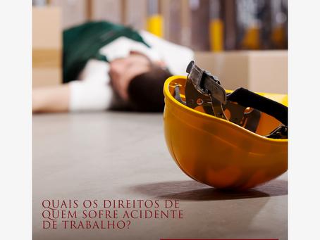 Quais os direitos de quem sofre acidente de trabalho?