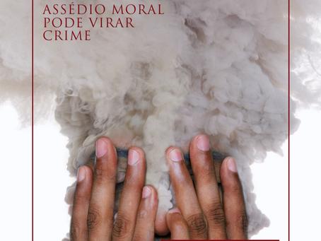 Assédio Moral pode virar crime