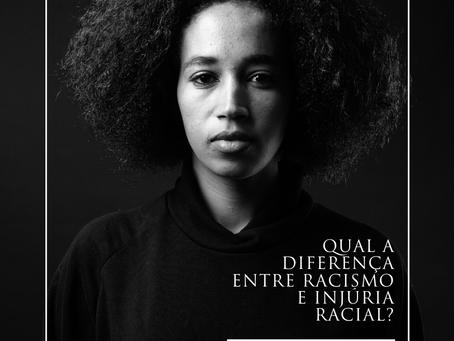 Qual a diferença entre racismo e injúria racial?