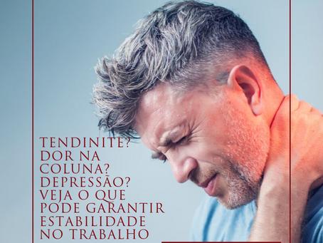 Tendinite,  Dor na coluna e Depressão? Você pode estar com alguma doença ocupacional e não sabe
