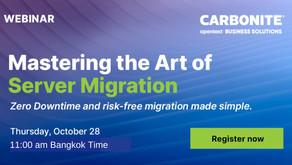 Webinar: Mastering the Art of Server Migration [28 ตุลาคม 2021 เวลา 11:00 น.]