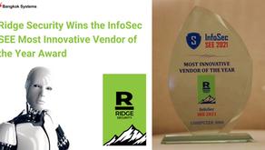 Ridge Security คว้ารางวัล InfoSec SEE Most Innovative Vendor of the Year Award
