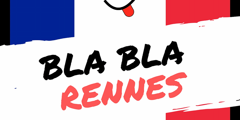 Rennes BlaBla Language Exchange (Free Event)