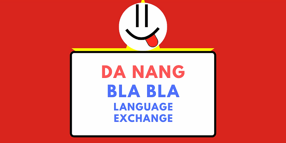Da Nang BlaBla Language Exchange