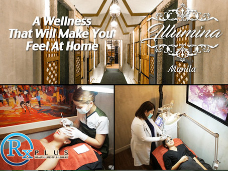 Beauty & Wellness: Illumina Aesthetic Center Manila (April 11, 2020)