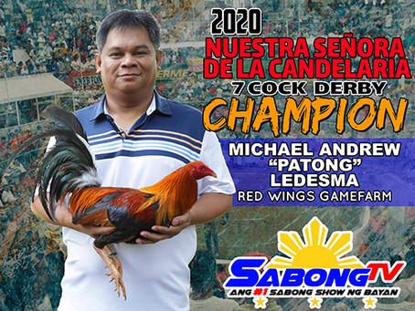 2020 Nuestra Señora de la Candelaria 7-Cock Derby Solo Champion (February 3, 2020)