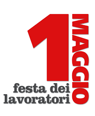 May 1st - Festa del 1 Maggio. Find out what it is and how Italians celebrate.