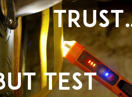 Trust, but Test
