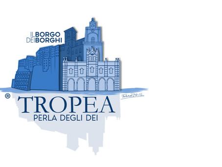 NASCE TROPEA TOURISM: IL NUOVO PROGETTO DIGITALE DEDICATO AL BORGO DEI BORGHI 2021