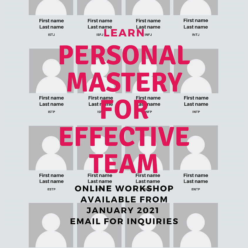 Personal Mastery for Effective Team