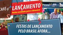 Eventos de Lançamento pelo Brasil inteiro! ...e está só começando!