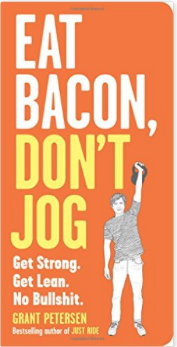 Eat Bacon Don't Jog