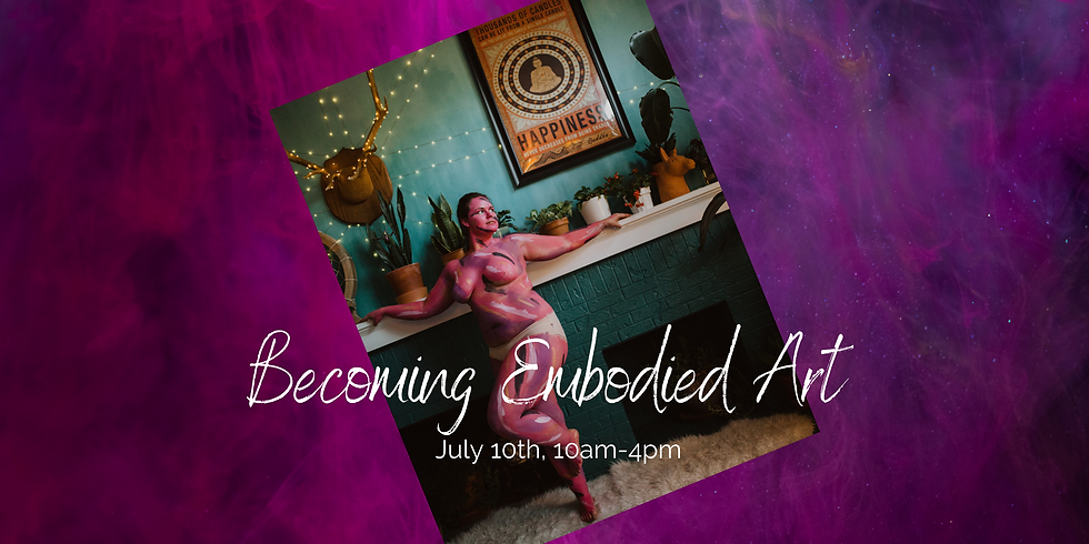 Becoming Embodied Art
