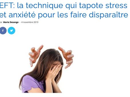 EFT:  la technique qui tapote stress et anxiété pour les faire disparaitre...