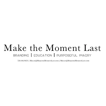 Make the Moment Last Photography