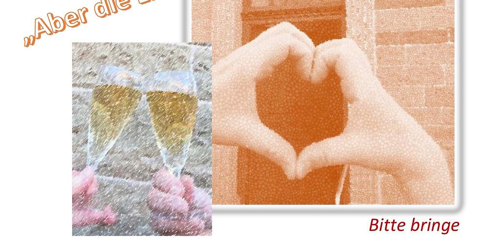 Valentins-Abend - eine Stunde für Verliebte, Verlobte, Verheiratete...