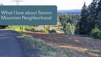 What I love about Sexton Mountain Neighborhood