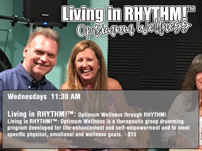 Living in RHYTHM!-Wednesdays 11:30AM