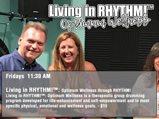 Living in RHYTHM! - Fridays 11:30 AM