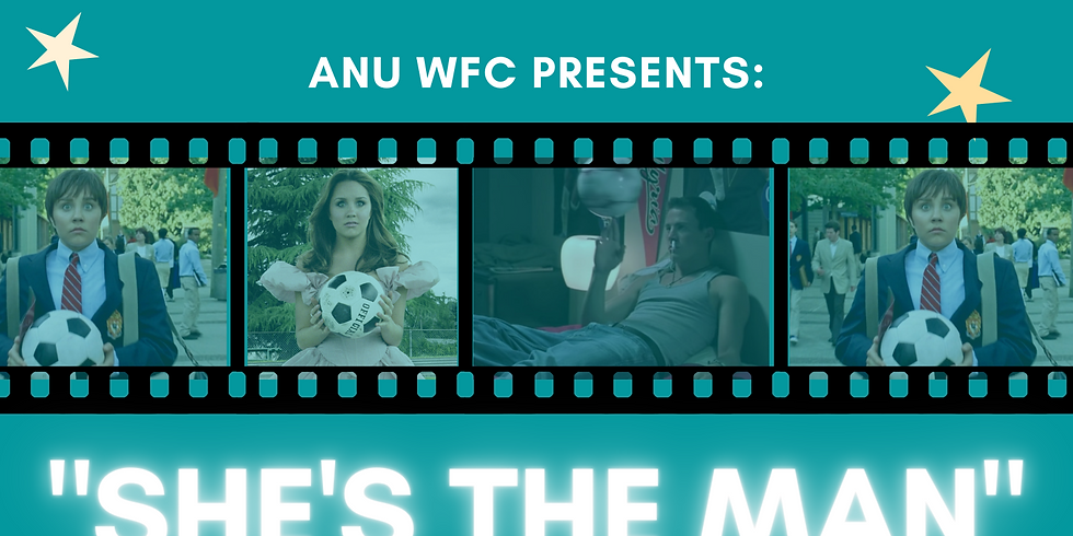 ANU WFC Movie Night - She's the Man