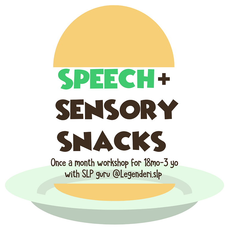 Speech & Sensory Snack