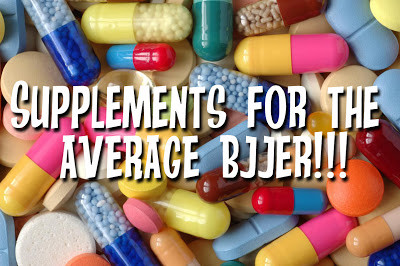 Supplements for your average BJJer!
